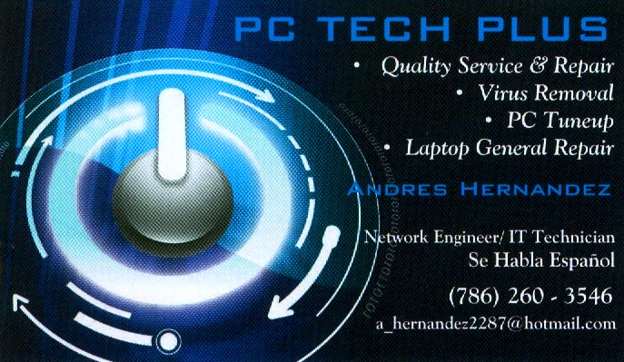 PC Tech Plus - PC Tune Up - Virus Removal - Laptop General Repair - Network Engineer - IT Technician - Andres Hernandez - Se Habla Espanol - Computer Repair
